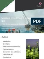 Moisture Monitoring in Natural Gas Torbjoern Vegard Loekken