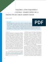 PSIQUIATRÍA FOLKLÓRICA, ETNO-PSIQUIATRÍA O Psiquiatria Cultural-Examen Critico Dela Perspectiva de Carlos AlbertoSeguin