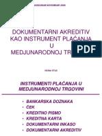 Singidunum Novembar 2008 Dokumentarni Akreditiv Kao Instrument Placanja u Medjunarodnoj Trgovini