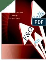 Derivative Report 21 July 2014