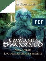 Anne Robillard - Cavalerii de Smarald Vol.2 - Dragonii Imparatului Negru