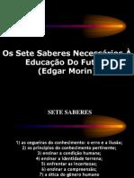 3 Morin Edgar Setesaberesnecessrios Paulodeloroso 091130223834 Phpapp01