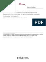 A.-j. Festugière, OP. Actes Du Concile de Chalcédoine. Sessions III-VI (La Définition de La Foi), Traduction Française. Préface Par H. Chadwick