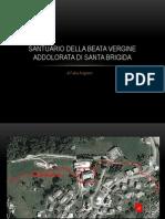 Santuario Beata Vergine addolorata, Santa Brigida (BG)
