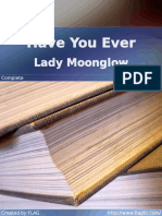 Lady Moonglow - Have You Ever