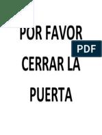 POR FAVOR CERRAR LA PUERTA.docx
