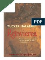 Tucker Malarkey - Reînvierea