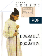 Pavel Florensky - Dogmatica si dogmatism