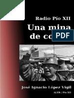 Mina de Coraje - Pio XII - Jose Ignacio Lopez Vigil