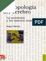 Antropología Del Cerebro (Bartra)