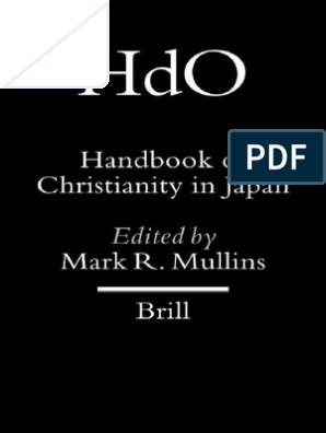 Mark R Mullins Handbuch Of Christianity In Japan Counter Reformation Society Of Jesus Free 30 Day Trial Scribd