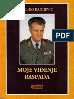 Veljko Kadijevic - Moje Vidjenje Raspada (Latinica)