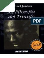 Michael Jordan - Mi Filosofia Del Triunfo