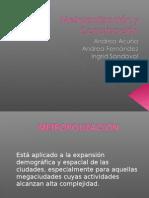 Metropolización y Conurbación