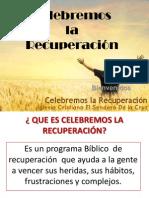 Celebremos La Recuperación 2013