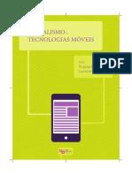 LIVRO - JORNALISMO - Jornalismo e Tecnologias Móveis - Suzana Barbosa, Org.