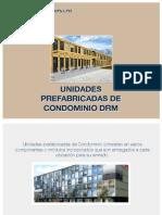 Unidades  Prefabricadas de  Condominio DRM