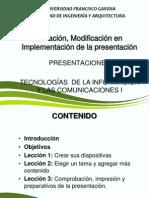 Creación, Modificación en Implementación de La Presentación