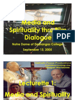 2005 Sept - Media and Spirituality thru Film Dialogue