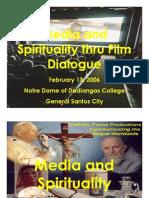 2006 Feb - Media and Spirituality thru Film Dialogue