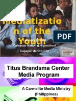 Mediatization of the Youth