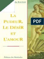 Inès Pélissié Du Rausas La Pudeur, Le Désir Et Lamour 1997