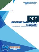 Informe de Ingresos y Egresos Junio 2014