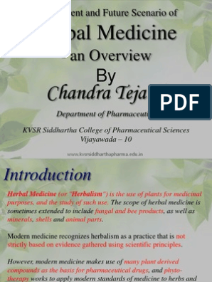 The Current and Future Scenario of Herbal Medicine - an Overview