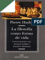 Hadot - La Filosofía Como Forma de Vida