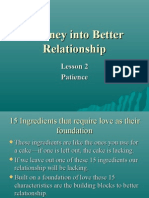 Journey into Better Relationship - patience