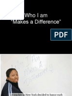 Who I Am Makes a Difference New