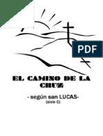 Via Crucis Segun San Lucas