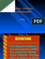 Hypoxia - Ischemic Encephalopathy