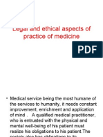 Legal and ethical aspects of practice of medicine