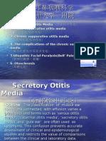 Secretory otitis media