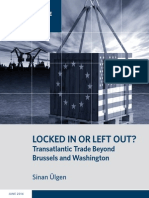 Locked In or Left Out? Transatlantic Trade Beyond Brussels and Washington