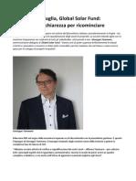 Fotovoltaico Puglia Global Solar Fund Trasparenza Chiarezza Per Ricominciare