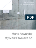 """My Most Favourite Art"" de Maria Anwander (2009)"