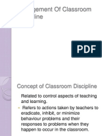 Management of Classroom Discipline