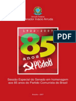 85 Anos Do Partido Comunista Brasileiro (1922-2007)- Inácio Arruda