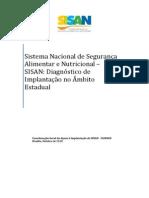 Sistema Nacional de Seguranca Alimentar e Nutricional 2013 Sisan Diagnostico de Implantacao No Ambito Estadual