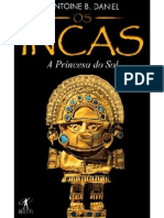 A Princesa Do Sol (Incas 1)- Antoine B. Daniel