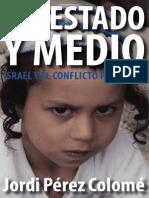 Estado y Medio Jordi Perez Colome 2013