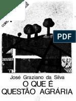 SILVA, J. G. O Que é Questão Agrária