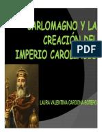Unidad 4 Carlomagno y La Creación Del Imperio Carolingio - Laura Valentina Cardona