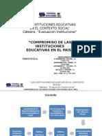 Compromiso de Las Instituciones Educativas en El País
