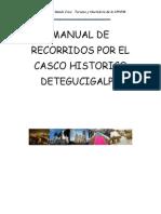 Recorrido Casco Historico Tegucigalpa