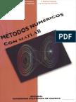 Metodos Numericos con Matlab, 1° ED. - A. Cordero Barbero & E. Martínez Molada