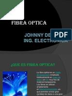 fibra optica.