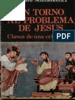 SCHILLEBEECKX, E. - En Torno Al Problema de Jesús. Claves de Una Cristologia - Cristiandad 1978